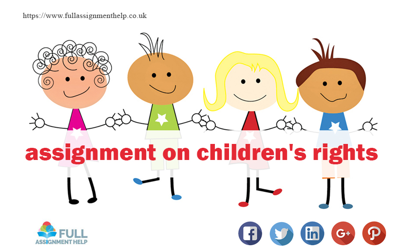 Assignment on children's rights