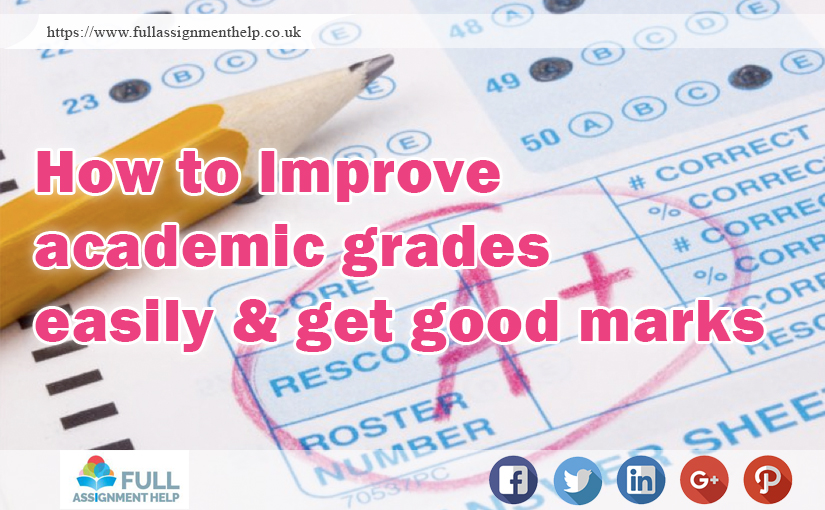 How to improve academic grades easily & get good marks