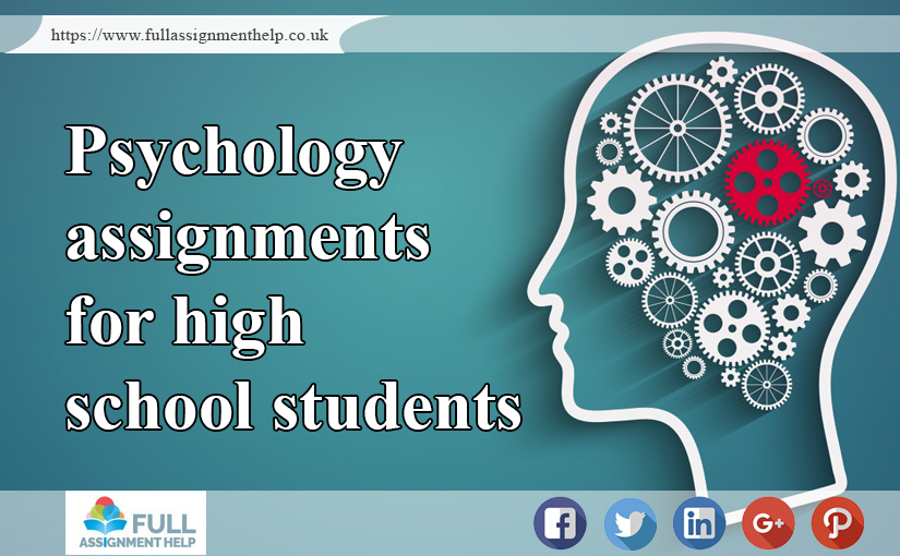 Psychology Assignments for High School students